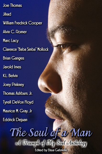 The Soul Of A Man 1 Inspirational Anthology (2009 Anthology of the Year).