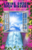 Living Under Open Windows by Pastor Sandy Roberts